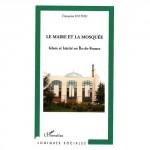 islam, Paris, Argenteuil, Montreuil, Rosny-sous-bois, Créteil, Bobigny, Claire de Galembert, Françoise Duthu